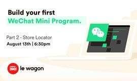 #AnyoneCanCode Workshop - Build your first WeChat Mini-Program. Part 2 #全民编程工作坊 - 制作你的第一个微信小程序 第二课