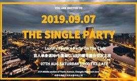 Sep.07 | The Hundred Single Party 成都海归&硕博本&白领精英百人奢华露台Club单身交友派对。