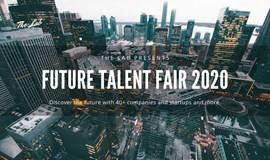 FUTURE TALENT FAIR 2020   未来人才集市 2020