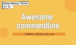 Python Meetup(Online)|第一期:Awesome commandline