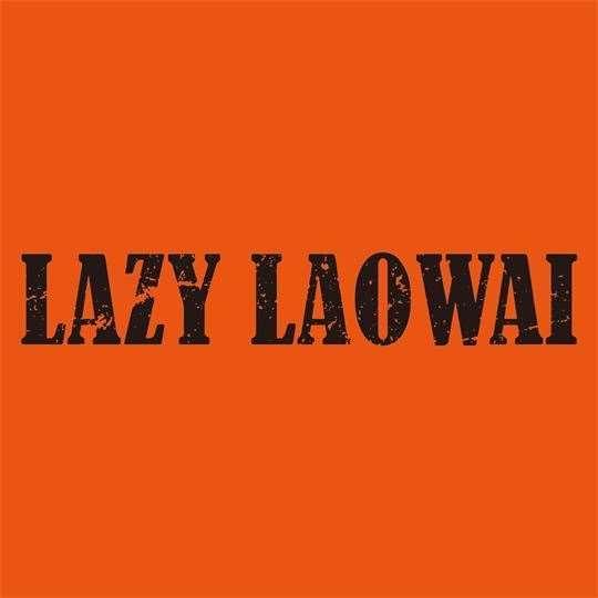Lazy Laowai
