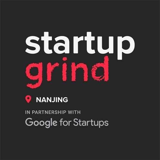 Startup Grind Nanjing 创业磨坊南京
