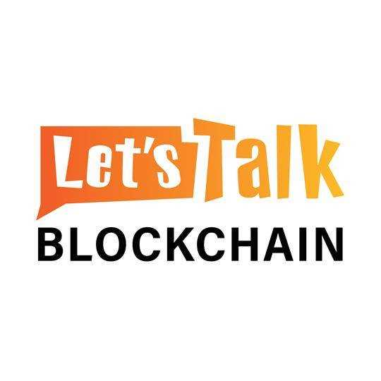Let's Talk Blockchain