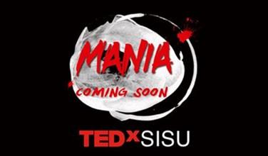 【TEDxSISU】Mania狂热