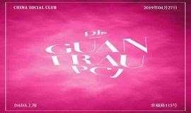 China Social Club w/ GUAN (杭州)