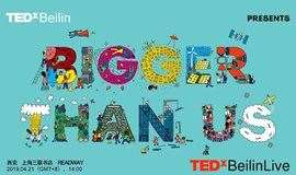 TEDxBeilinLive | TED2019:Bigger Than Us