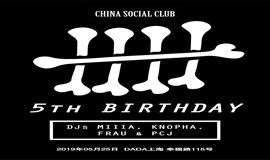 China Social Club 5th Birthday