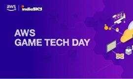 AWS Game Tech Day 游戏行业开发者大会