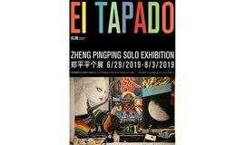 【拾萬空间】郑平平个展: EI Tapado   Zheng Pingping Solo Exhibition: EI Tapado