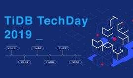 【武汉站】TiDB TechDay 2019