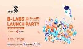 B-LABS全联动区块链赋能中心-开业派对B-LABS Opening Gala