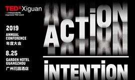 TEDxXiguan 2019 年度大会:Action / Intention