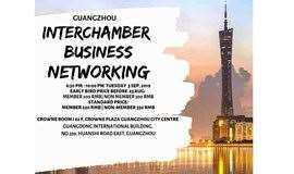 Guangzhou Interchamber Business Networking 广州跨商会联合酒会