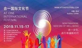 AT ONE International Festival 2019——New Paradigm, New Era of Well-being