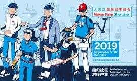 大灣區國際創客峰會暨Maker Faire Shenzhen 2019觀眾登記與論壇報名全面開啟!
