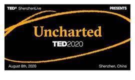 TEDxShenzhenLive活动报名| 与深圳一起感受TED2020