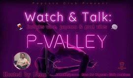 美酒爆米花之夜:一同来观赏P-Valley吧!