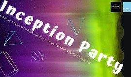 Inception Party Night
