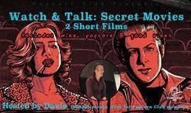 观影之夜:两部秘密短片