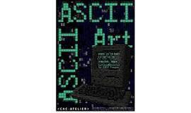 CAC Atelier   周蓬岸:ASCII图像创作