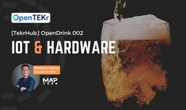 TekrHub | OpenDrink 002: IoT & Hardware