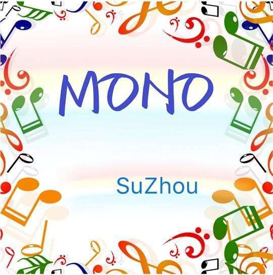 MONOSuZhou