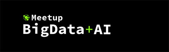 Meetup Bigdata AI