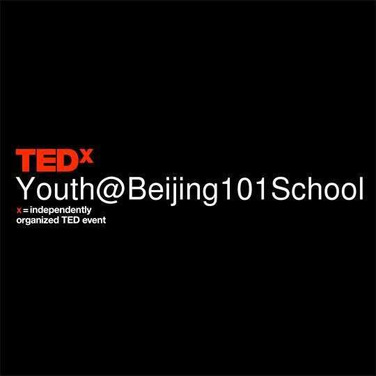 TEDxYouth@Beijing101School