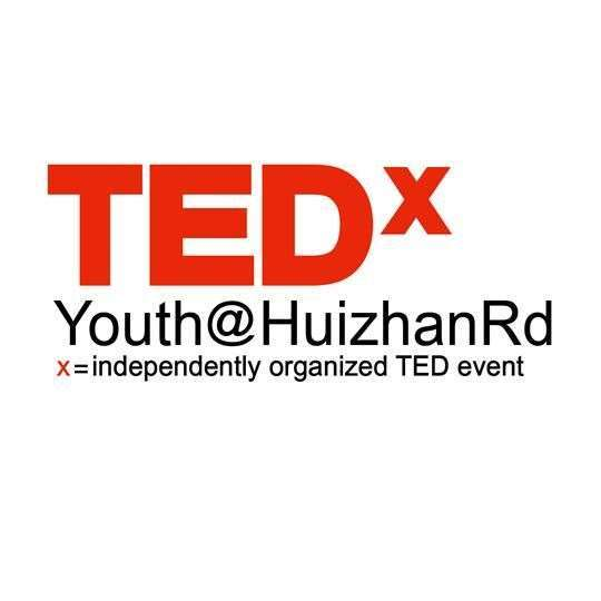 TEDxYouth@HuizhanRd