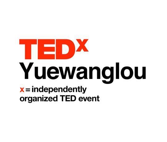 TEDxYuewanglou